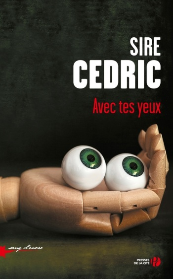 Parution: Octobre 2015 Edition: Presse de la Cité Genre: Thriller fantastique